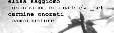 Elisa Saggiomo e Carmine Onorati, Live Set, 14/11/2013 ore 20.30